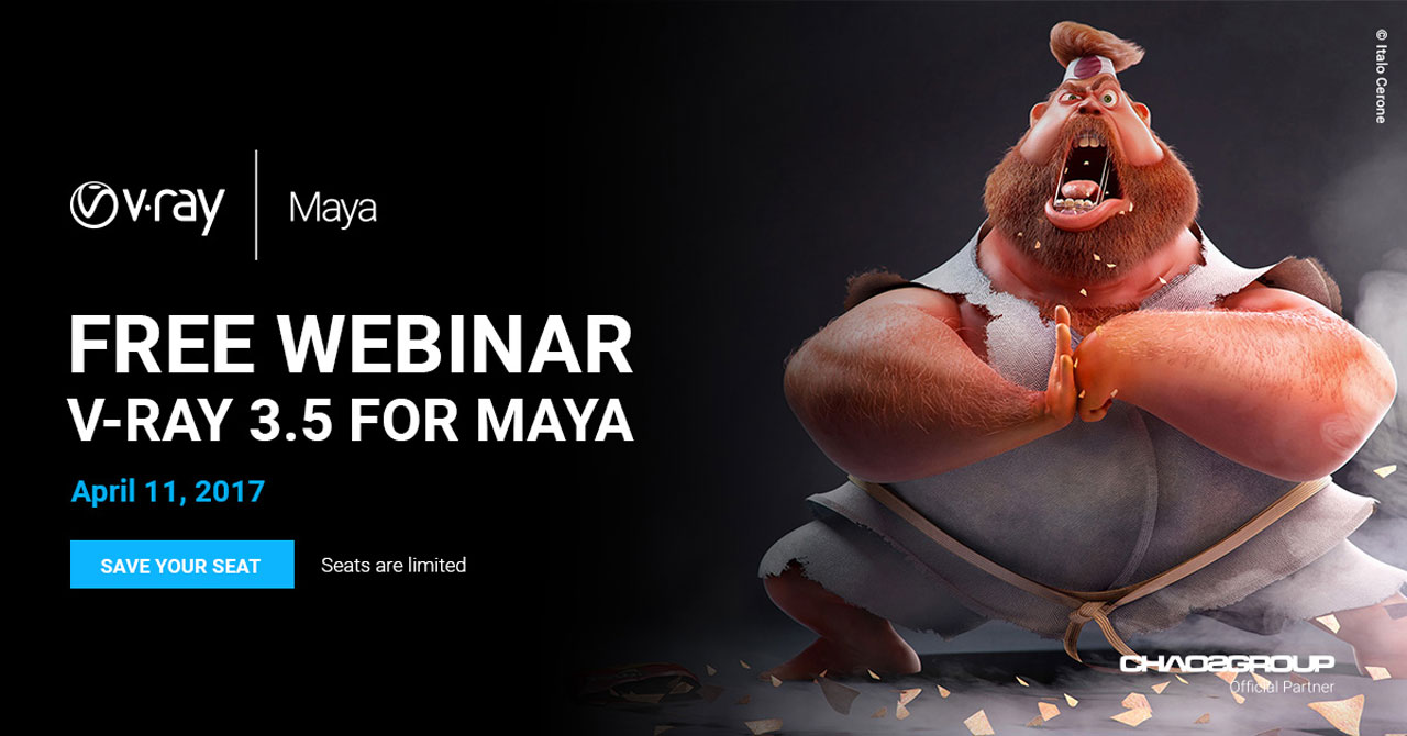 Webinar: V-Ray 3.5 for Maya – New Features – April 11, 2017