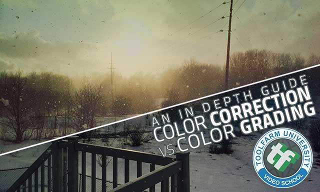 In Depth Color Correction vs Color Grading