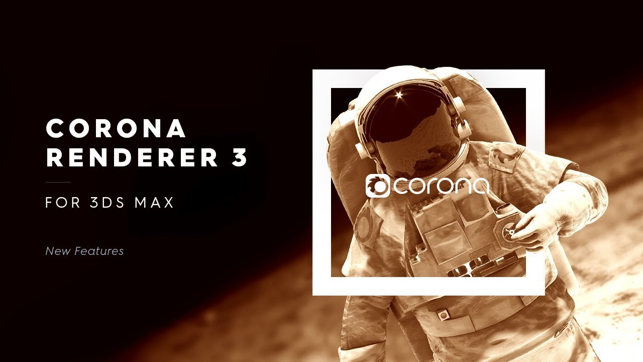 New: Corona Renderer 3 for 3ds Max Released