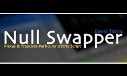 Freebies: Free Null Swapper - Plexus/Particular Utility Script from David Torno