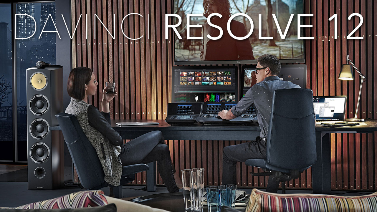 Update: DaVinci Resolve 12.2 is Now Available