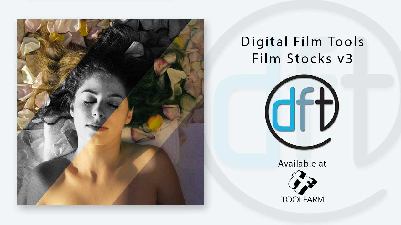 New: Digital Film Tools Film Stocks v3 Now Available