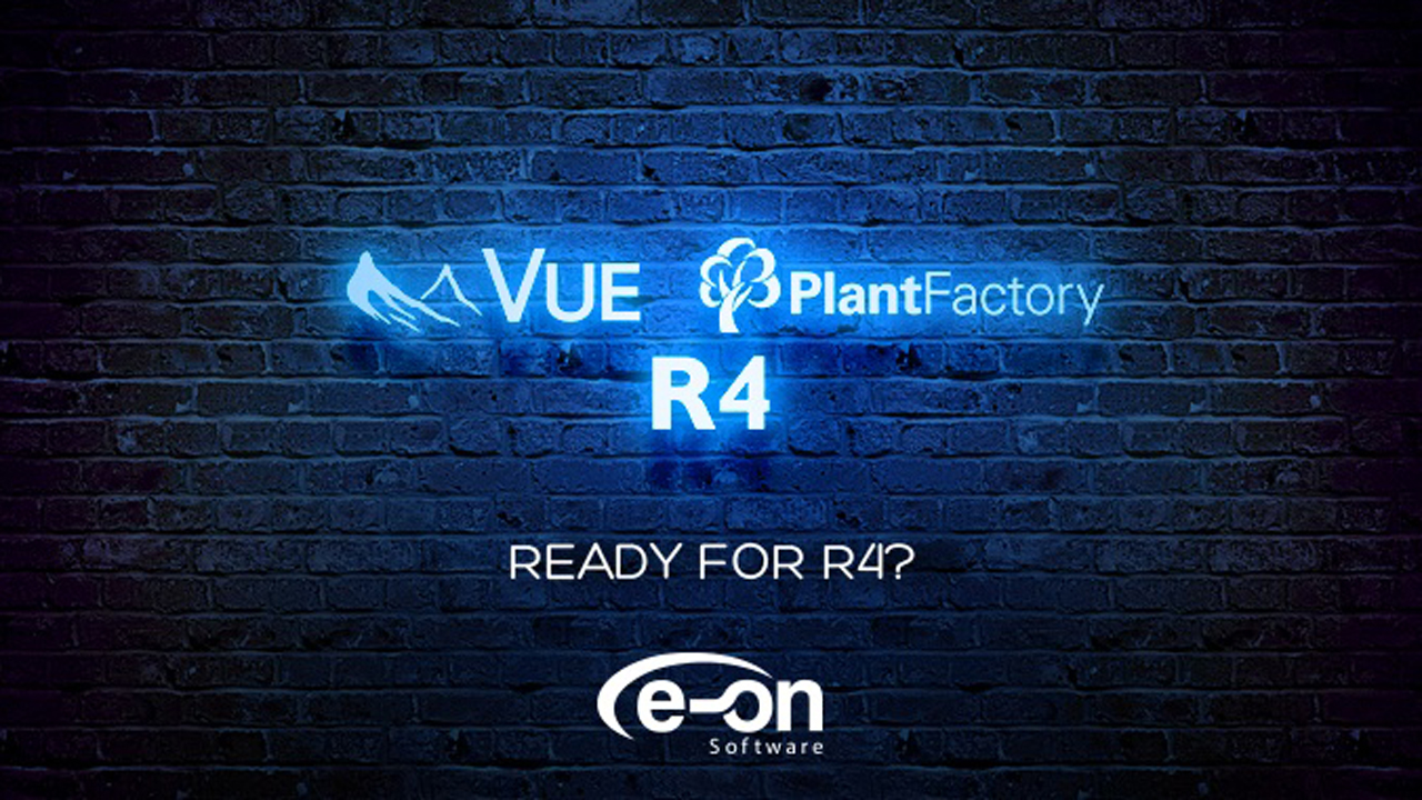 Update: e-on Software Vue 2016 R4 and Plant Factory 2016 R4 are Now Available