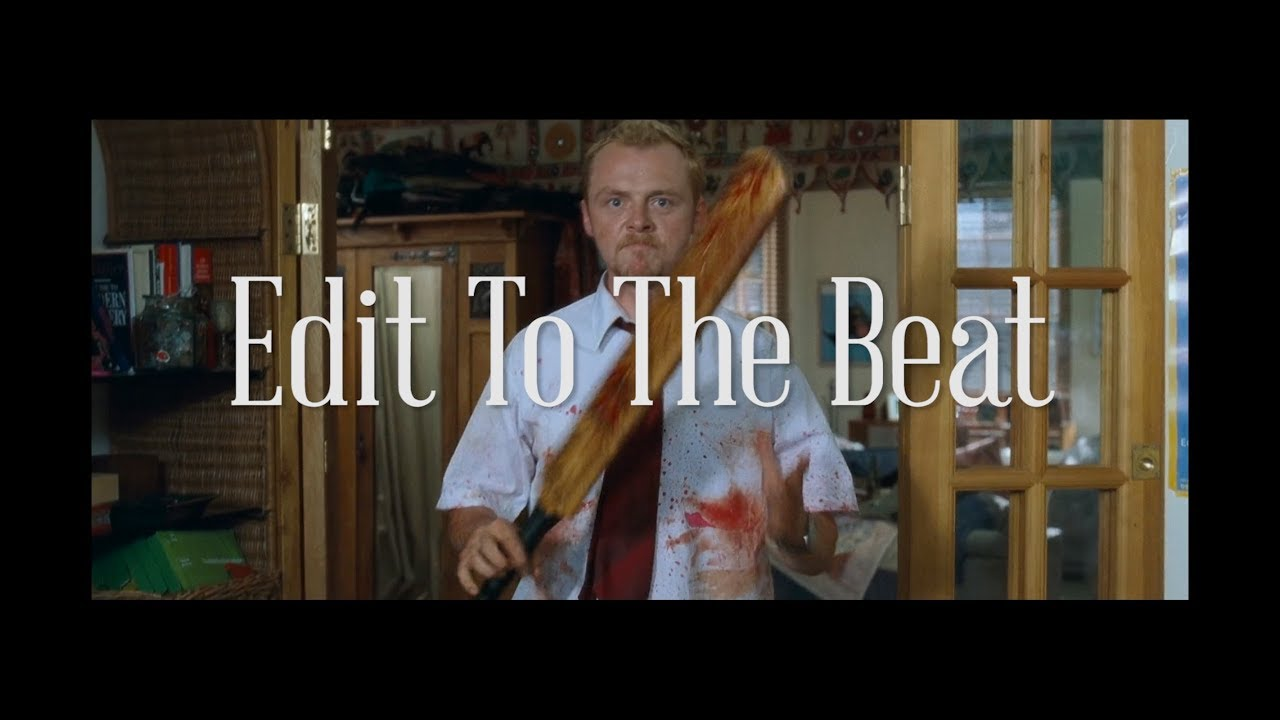 Edit To The Beat by Edgar Wright + How to Edit to the Beat with Premiere & FCPX