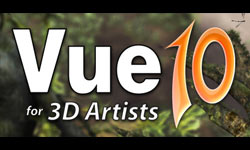 New: E-on Software Vue Complete, Esprit and Studio v10: Create Rich 3D Digital Nature Scenery