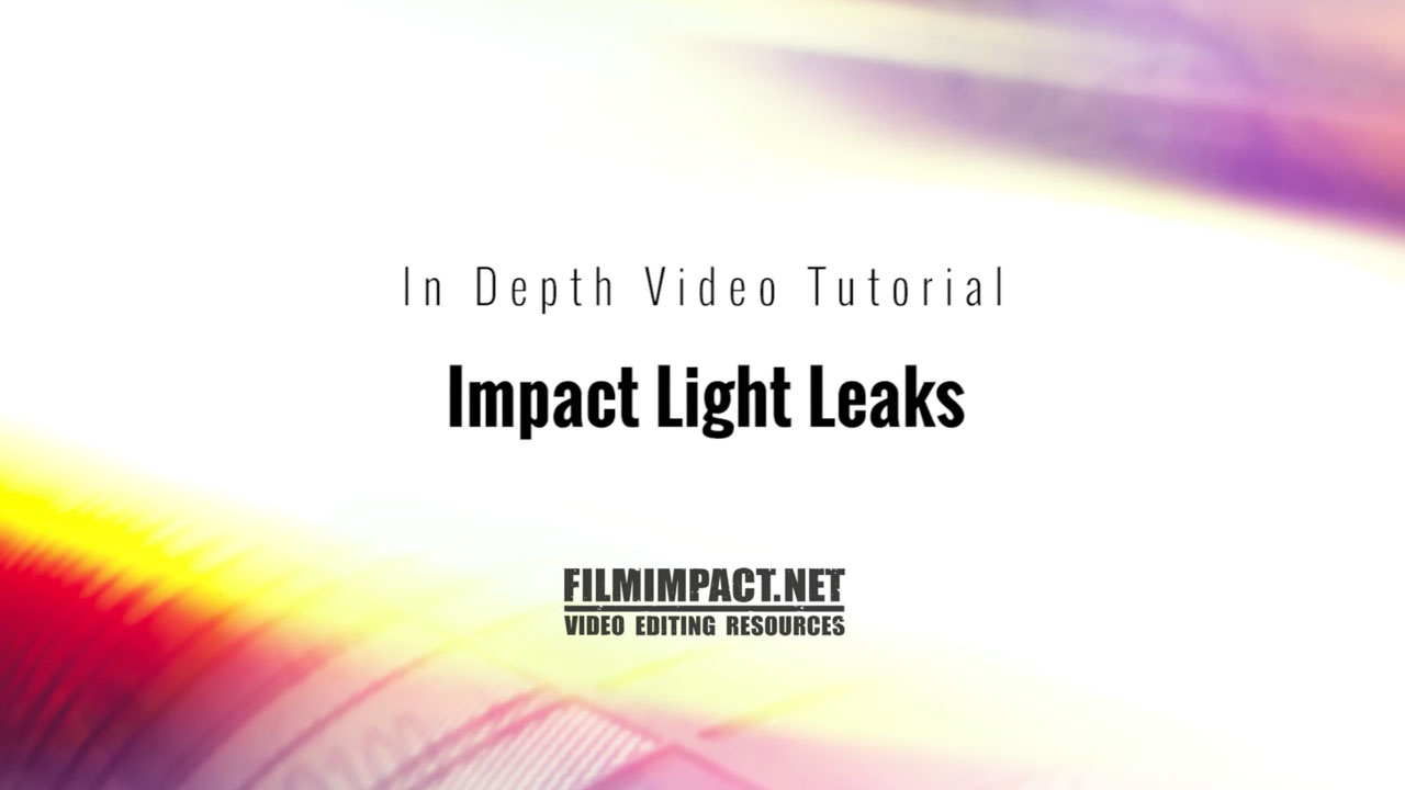 FilmImpact Light Leaks Tutorial