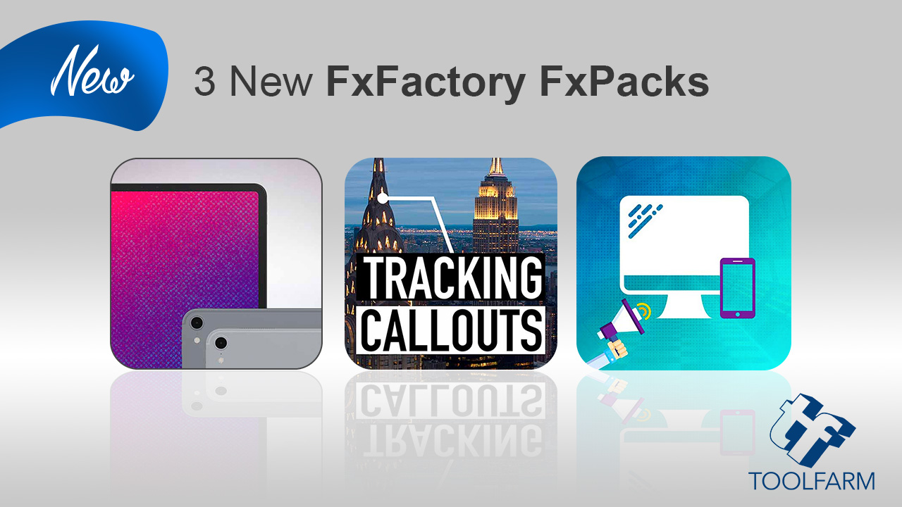 New/Update: 2 New FxFactory FXPacks and osm.iPad Update