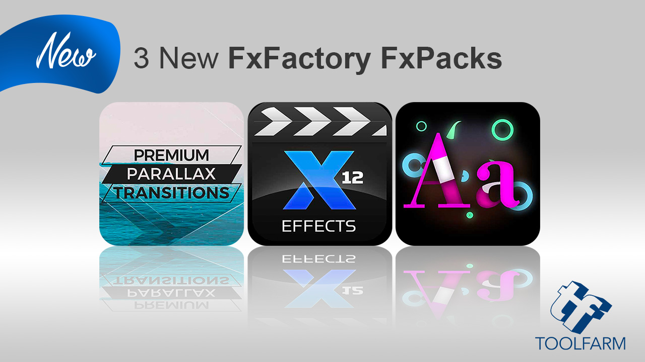 New: 3 New FXPacks from idustrial Revolution, The Luut and PremiumFX