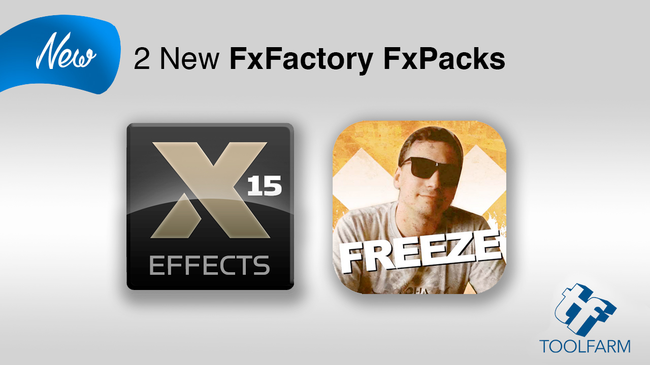 New: 2 New FxFactory Packs from Idustrial Revolution and DigitalProducts669