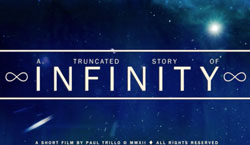 "MIdweek Motivation: ""A Truncated Story of Infinity"" - A Short by Paul Trillo"