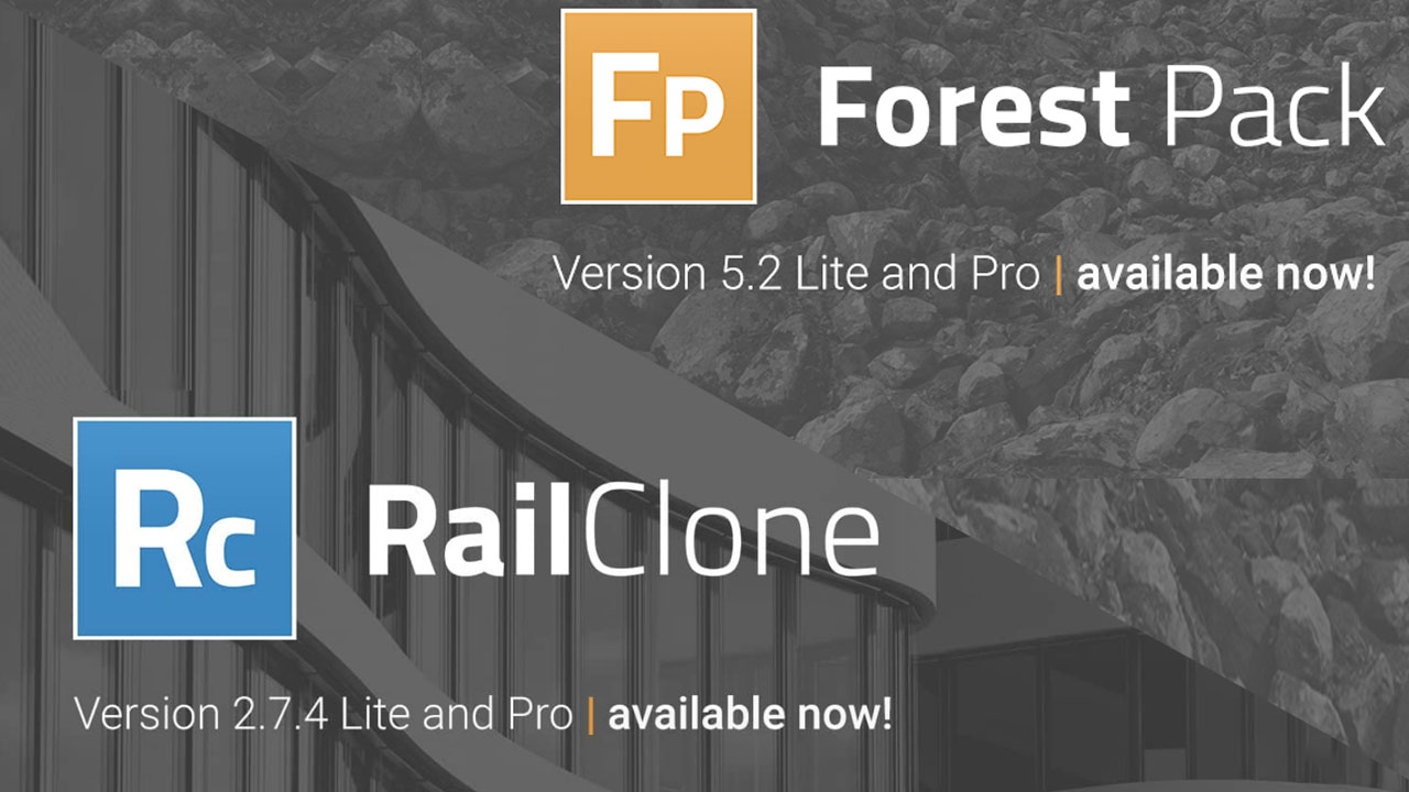 Update: iToo RailClone 2.7.4 and Forest Pack 5.2