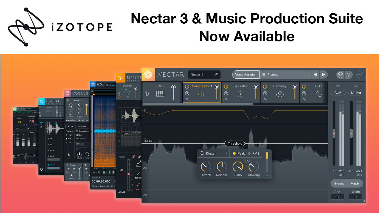 New: iZotope Nectar 3, Music Production Suite 2 & Vocal Chain Bundle Now Available