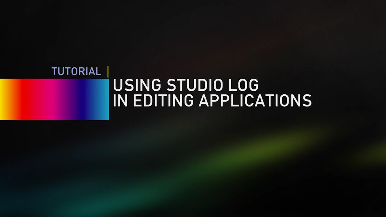 LookLabs: Using Studio LOG in Editing Applications #looklabs