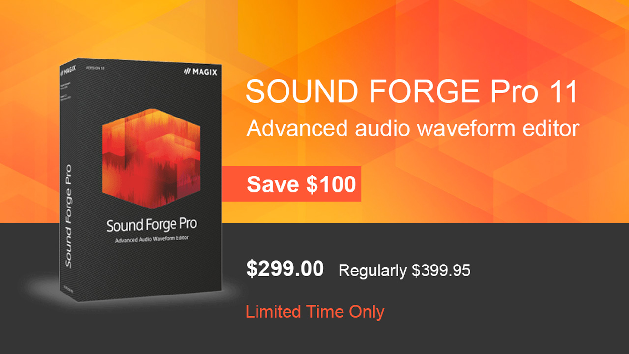 Sale: Magix SOUND FORGE Pro - Save $100 - Now through September 30, 2017