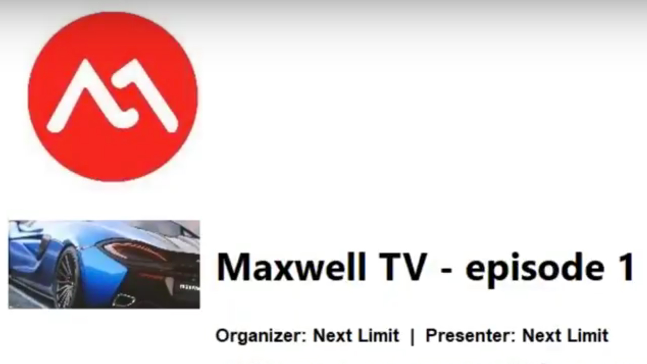 News: First Maxwell TV Episode is Live