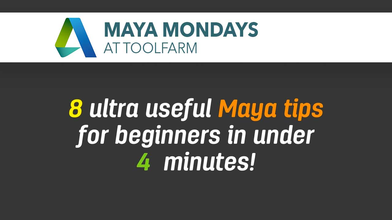 8 Ultra Useful Maya Tips for Beginners, in Under 4 Minutes