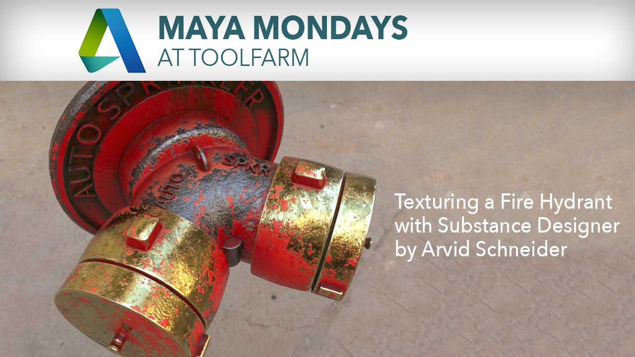 Maya Monday: Texturing a Fire Hydrant with Substance Designer and Maya