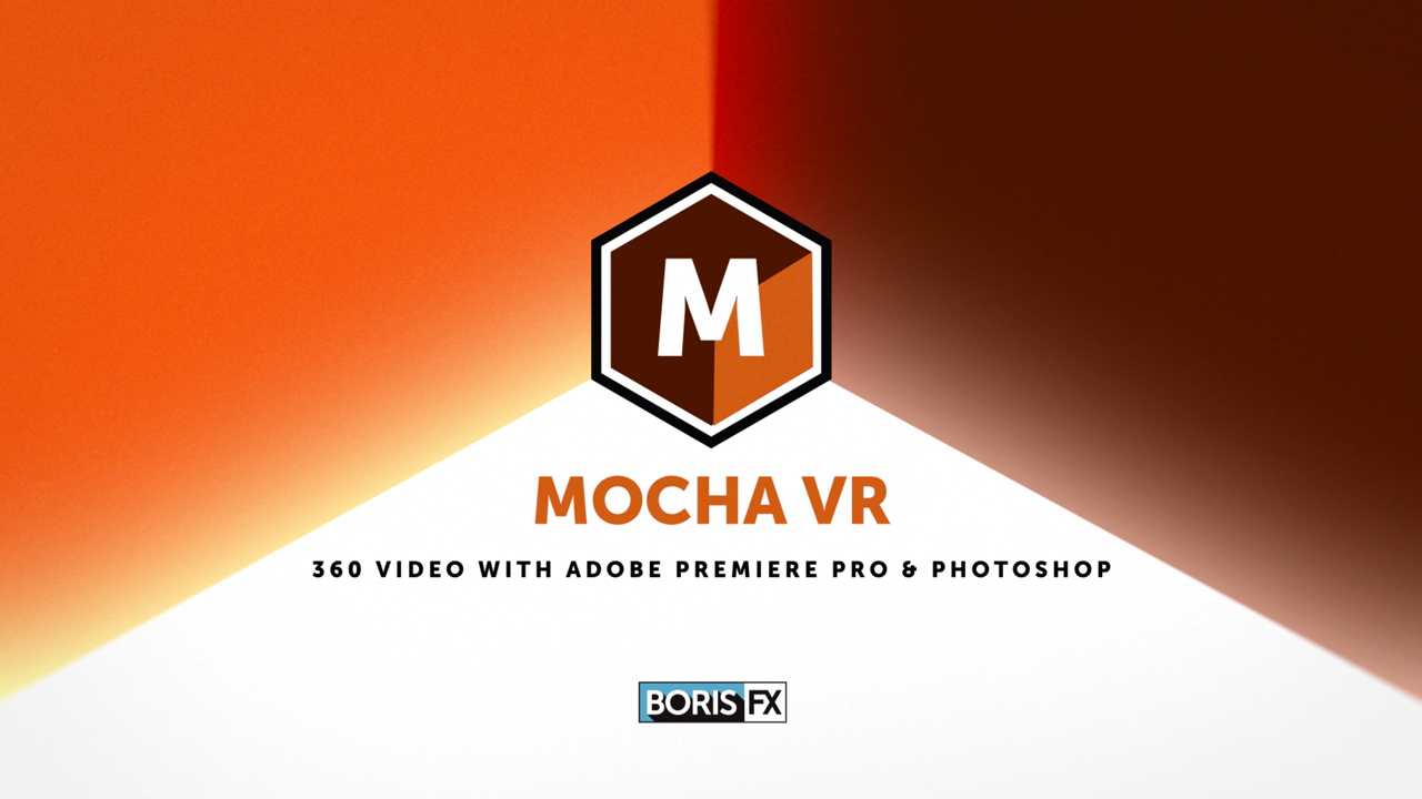 Tutorial: Mocha VR 360 Video: Remove Objects in Premiere Pro with Photoshop & Mocha VR