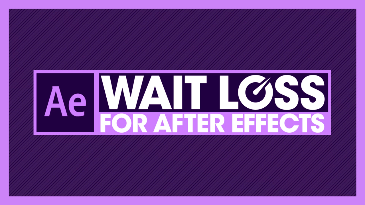 New: Motionworks Wait Loss for After Effects Training is Now Available