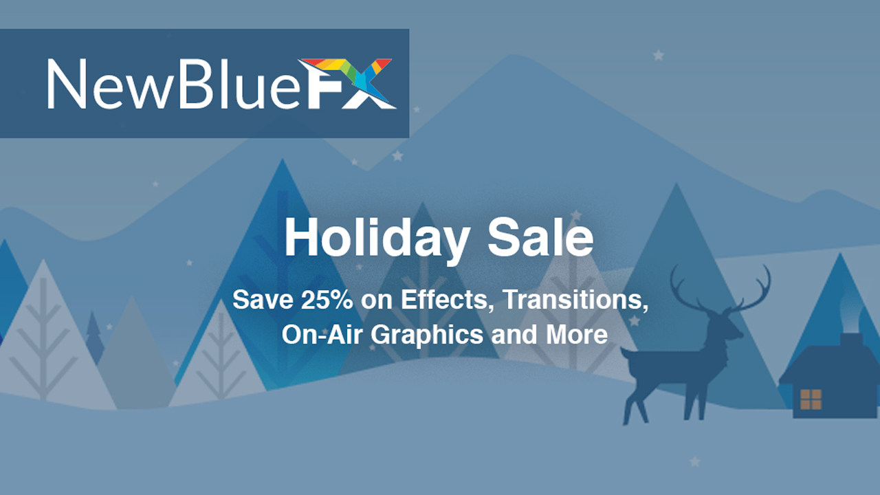 Sale: NewBlueFX Holiday Sale – 25% Off Almost Everything Now through December 31, 2017