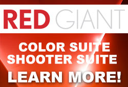 New: Red Giant Color Suite & Shooter Suite