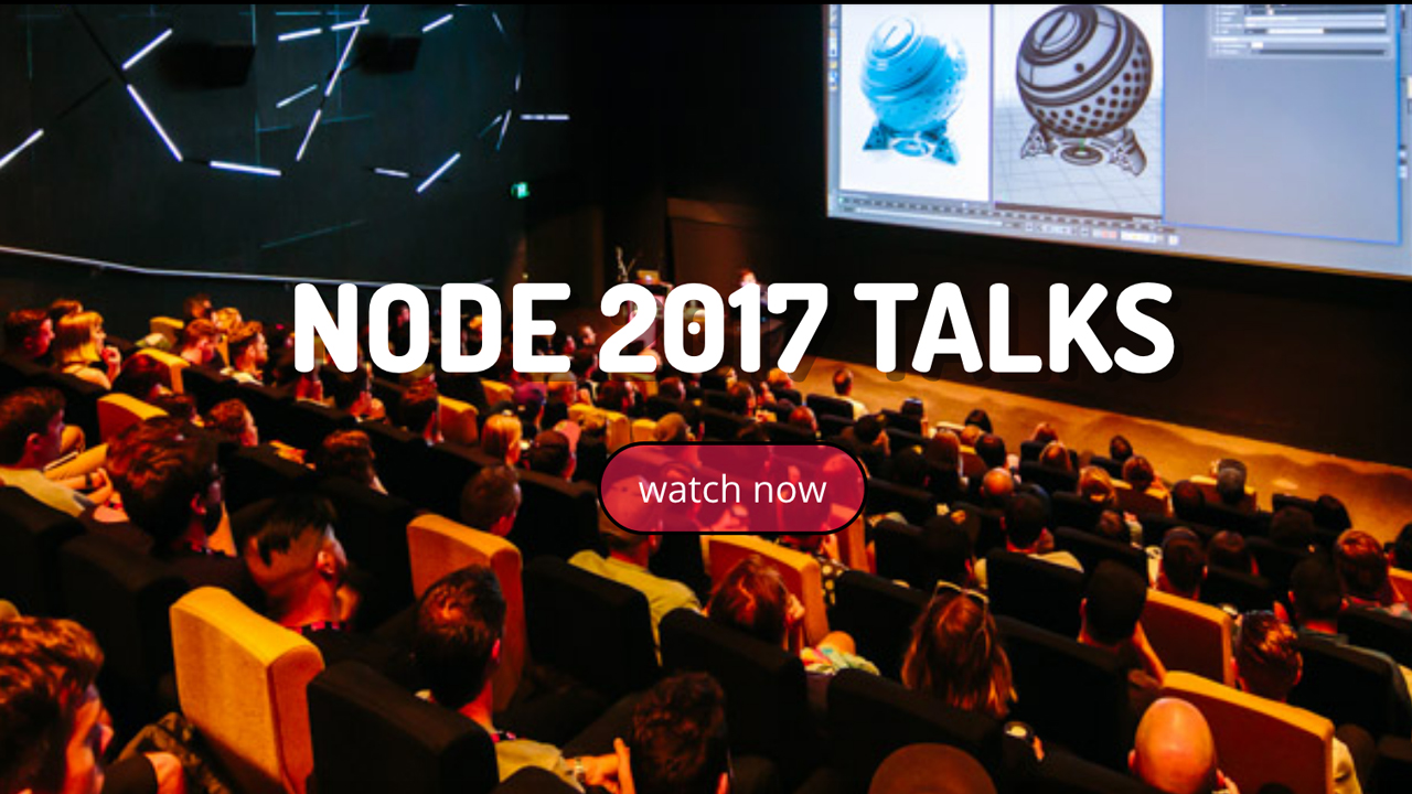 News: NODE Fest 2017 Presentations Now Online