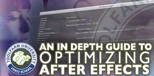 In Depth: Optimizing After Effects for the Best Performance