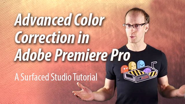 Premiere Pro: Advanced Color Correction