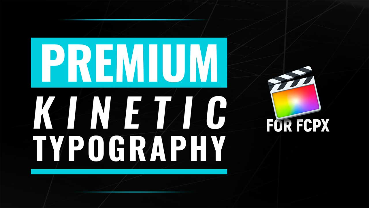 PremiumVFX Kinetic Text for FCPX Introduction