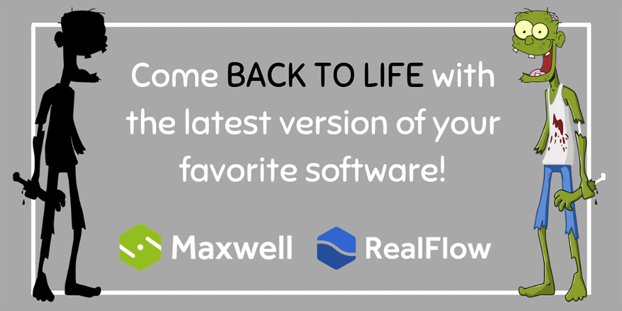 Sale: Next Limit Maxwell / RealFlow Come Back to Life Sale - Last Day!