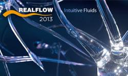 Available Soon: Next Limit RealFlow 2013- Sneak Peeks