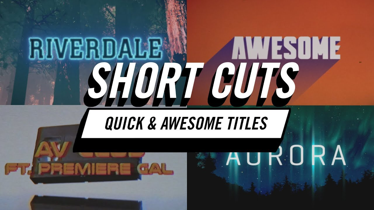 Tutorial: Red Giant Short Cuts | Quick & Awesome Titles in Premiere Pro CC