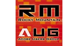Event: Rocky Mountain Adobe User Group - Tuesday November 12 2013