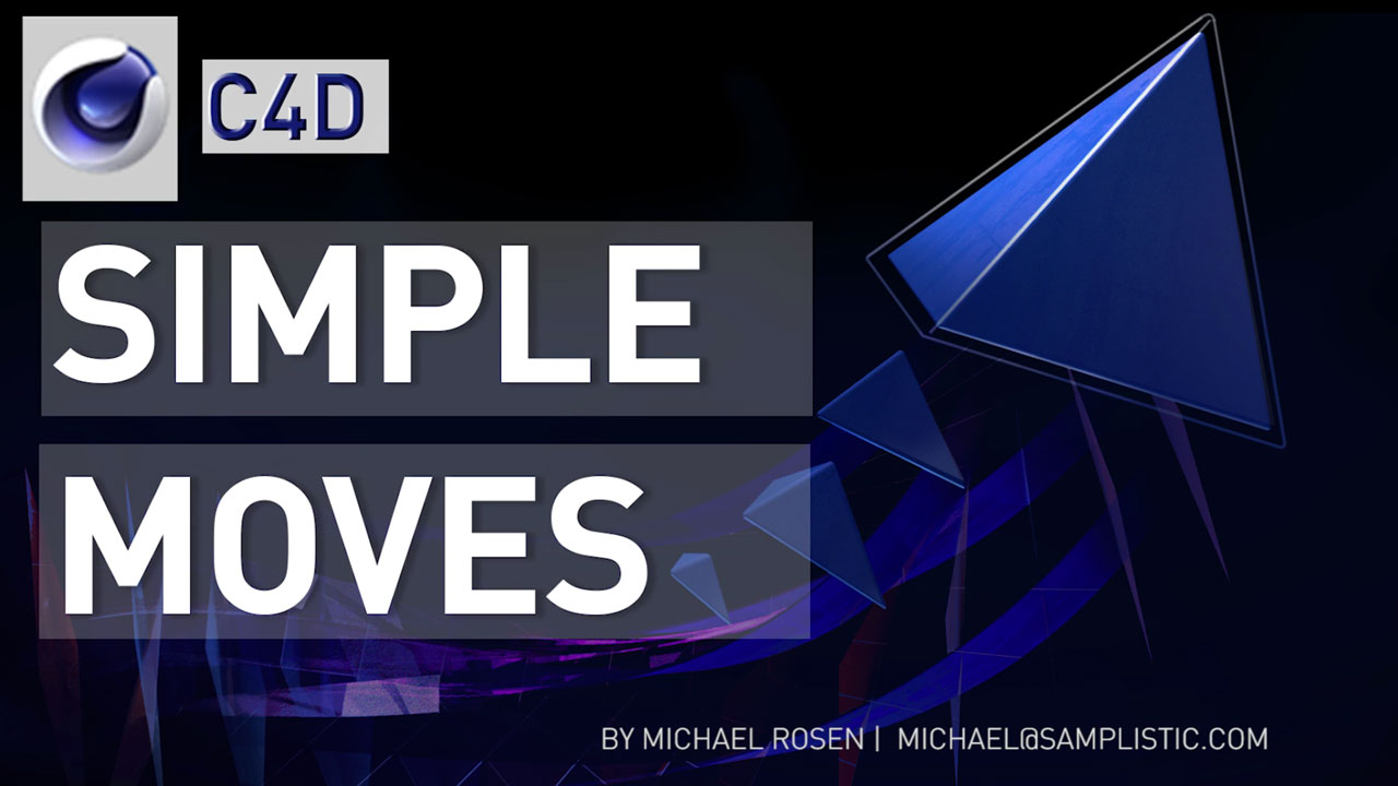 Freebie: SIMPLE MOVES Cinema 4D RIG