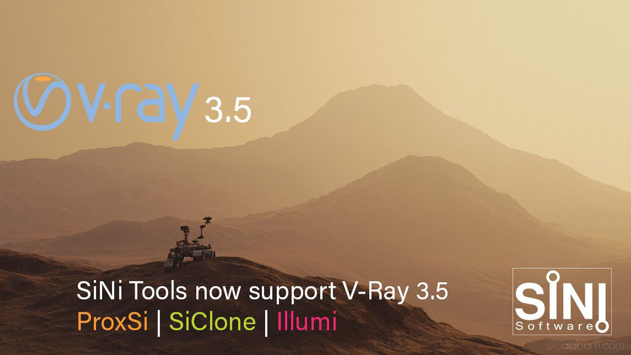 Update: SiNi Software Tools for 3ds Max – Support for Chaos Group V-Ray 3.5
