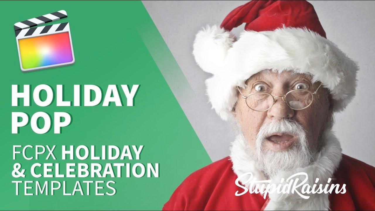 Stupid Raisins Holiday Pop for FCPX Tutorial