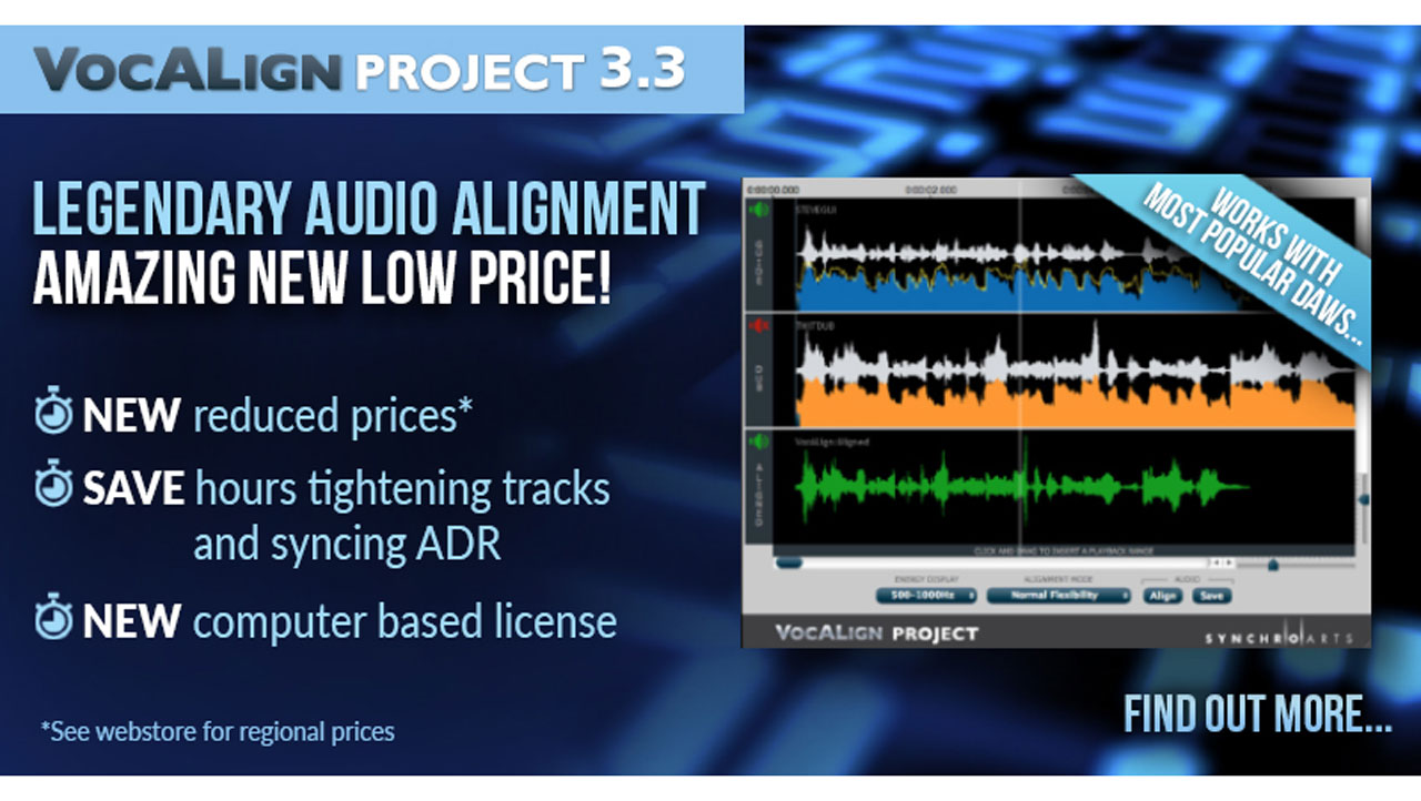 Update: Synchro Arts VocALign Project v3.3 –  Price Drop