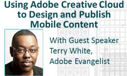 Webinar: Using Adobe Creative Cloud to Design + Publish Mobile Content