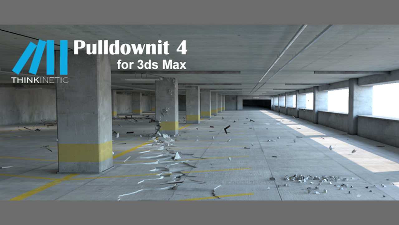 New: Thinkinetic Pulldownit 4.0 for 3ds Max is Now Available