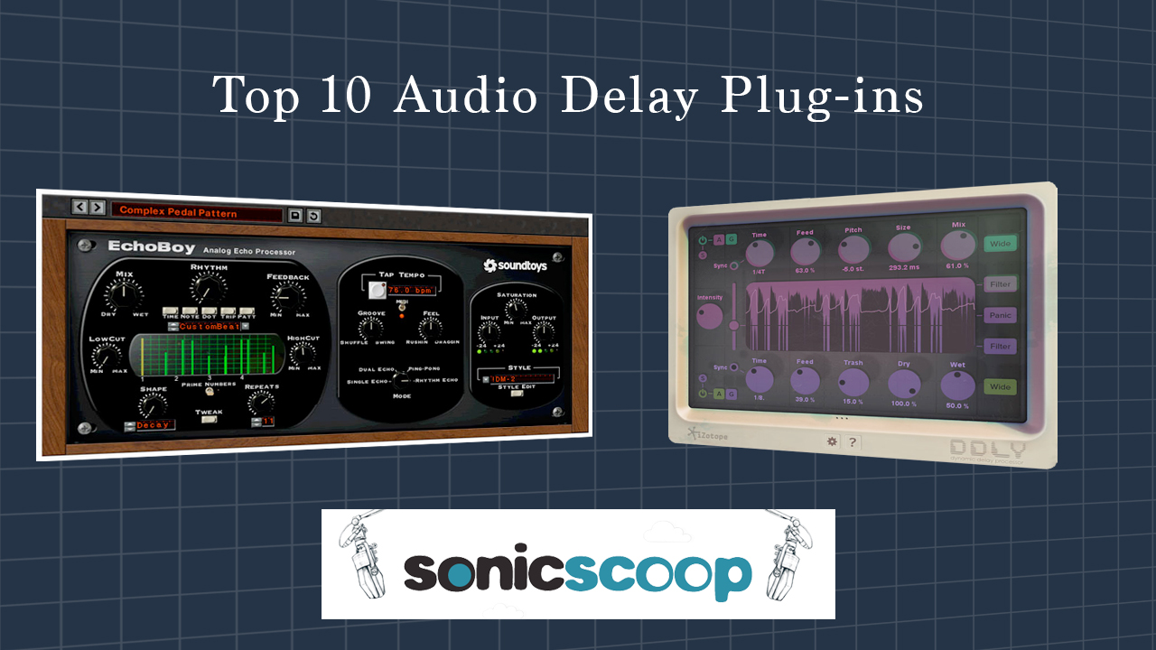 Review: The 10 Best Audio Delay Plugins on the Market
