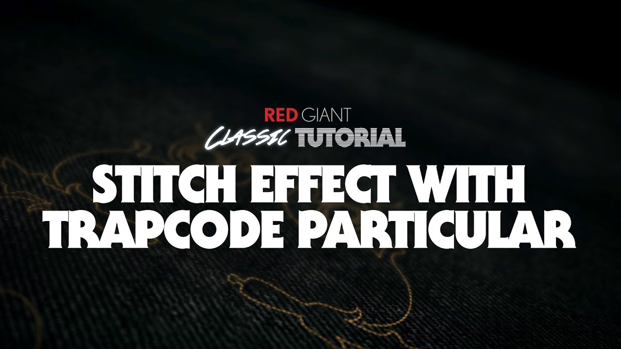 Stitch Effect with Trapcode Particular from Red Giant