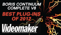 News: Videomaker Names Boris Continuum Complete v8 BEST Plug-ins of 2012