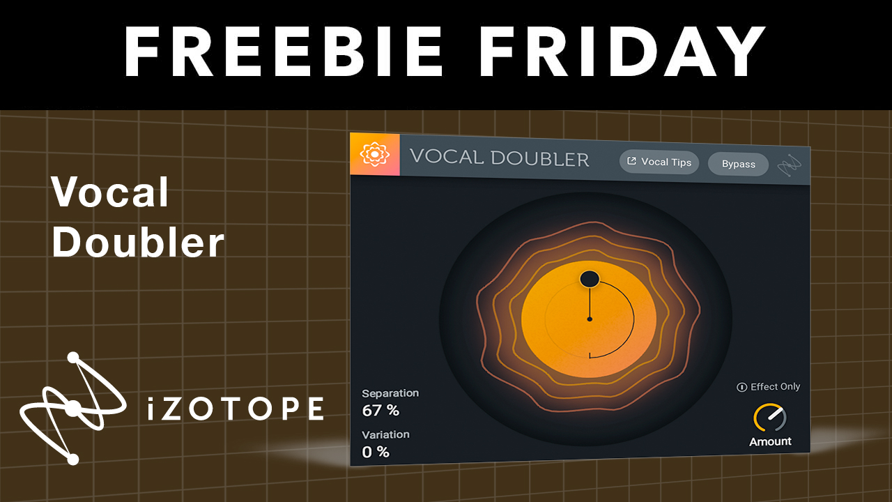 Freebie: Vocal Doubler plug-in from iZotope