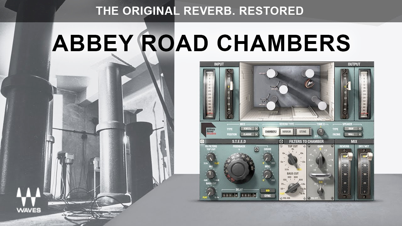 New: Waves Abbey Road Chambers is Now Available – $29 Limited Time Only