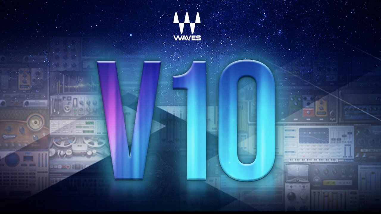 New: Waves V10 is Now Available