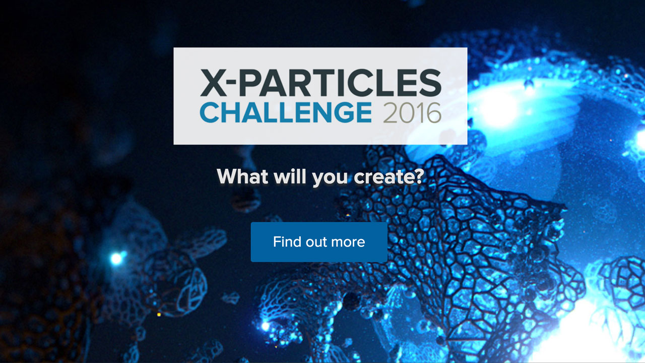 News: X-Particles Challenge 2016