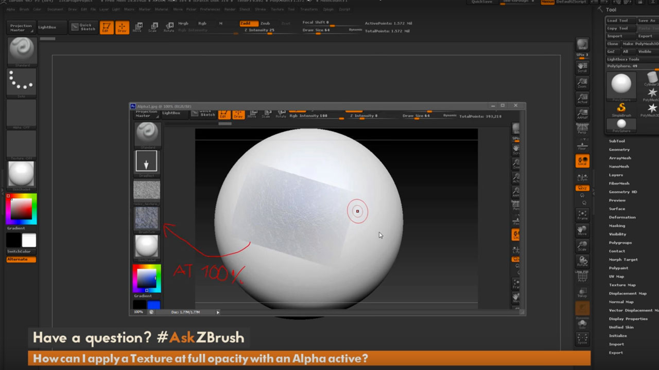Tutorial: ZBrush: Apply a Texture at full opacity with Alpha active