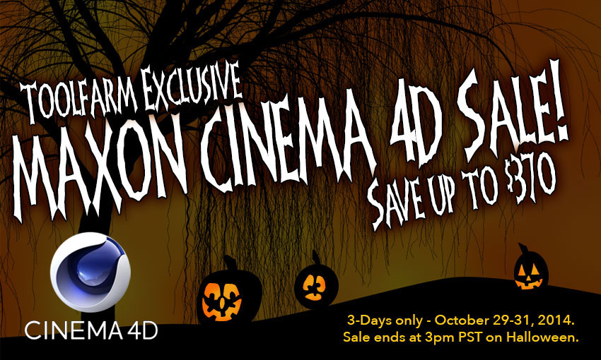 Sale Ends Soon! Save Big on MAXON CINEMA 4D through 3PM PST 10/31/14