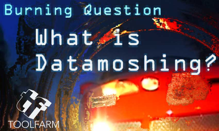 Burning Question: What is Datamoshing?
