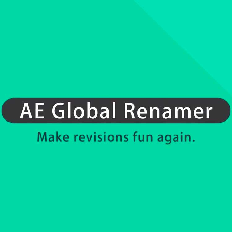 aescripts + aeplugins AE Global Renamer